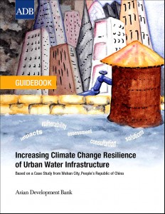 ADB Guidebook: 'Increasing Climate Change Resilience of Urban Water Infrastructure' (2013) - Cover Page